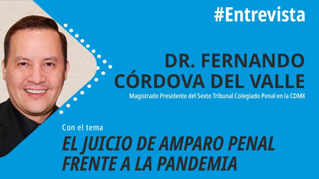 foro jurídico El Juicio de Amparo Penal frente a la Pandemia